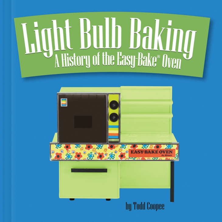 Todd Coopee's new book takes a fond look at the iconic Easy‐Bake® Oven.