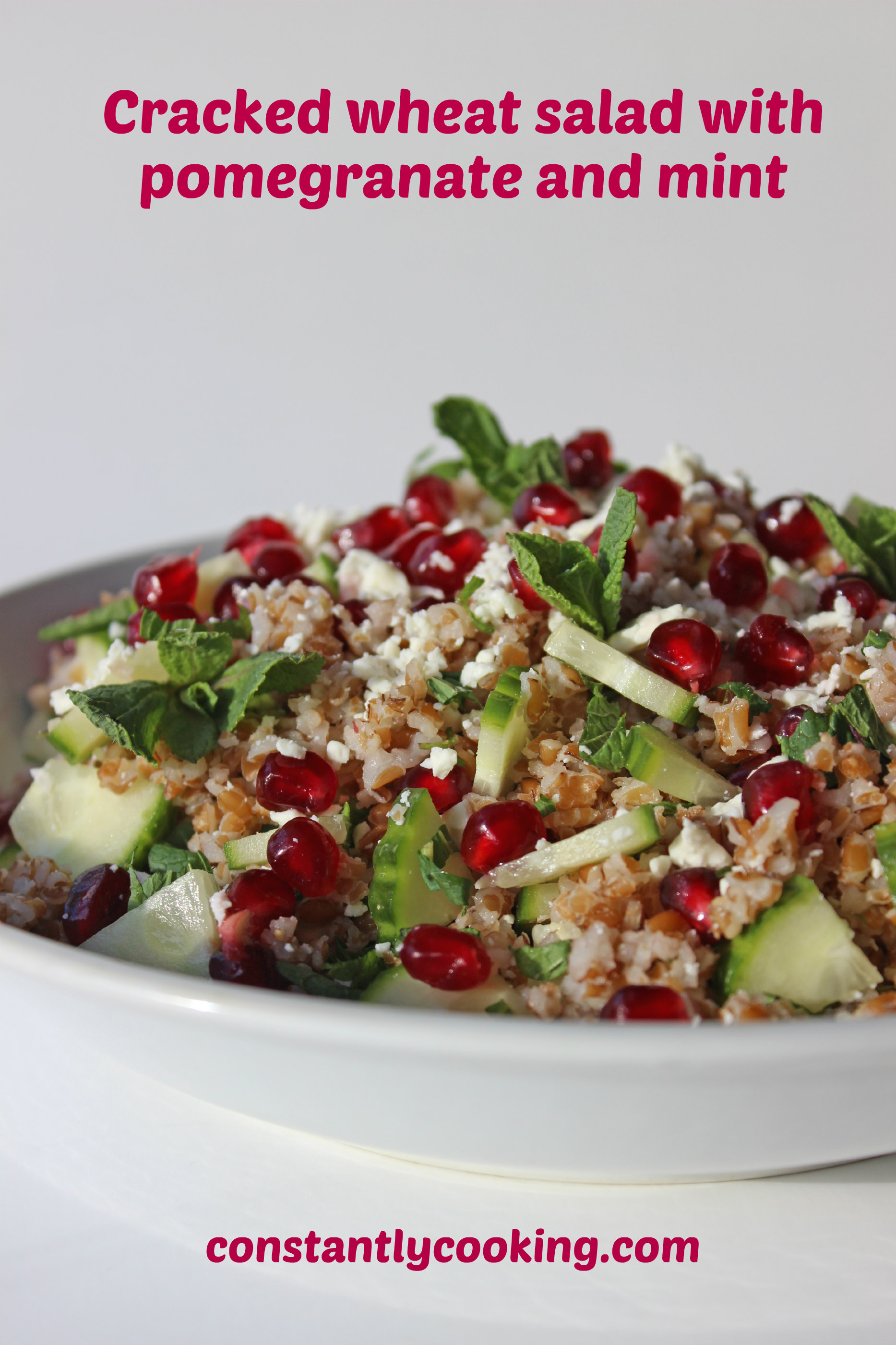 Colourful, delicious and nutritious, this cracked wheat salad with pomegranate, mint and cucumbers is easy to prepare.