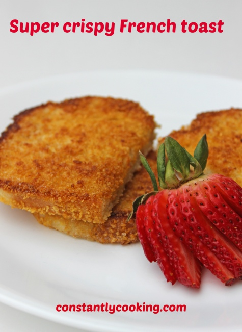 recipe for super crispy French toast with corn flake crumbs